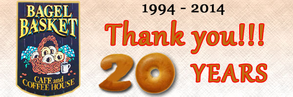 Thank you, from Bagel Basket - 20 Years!